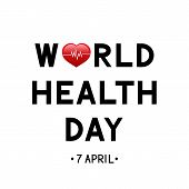 World Health Day Lettering With Red Heart And Heartbeat. Medicine And Healthcare Typography Poster.  poster
