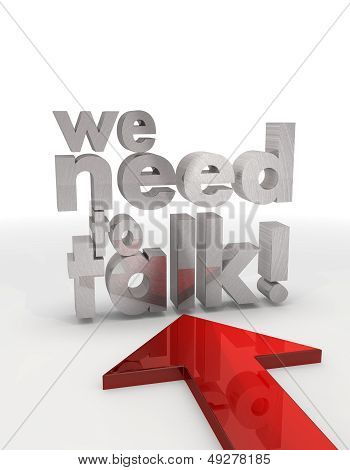 3D Graphic Of A Isolated We Need To Talk Icon With Red Arrow