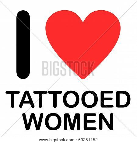 Font Type Illustration - I Love Tattooed Women