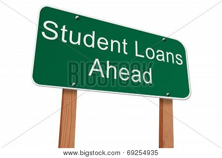 Student Loans Ahead Sign