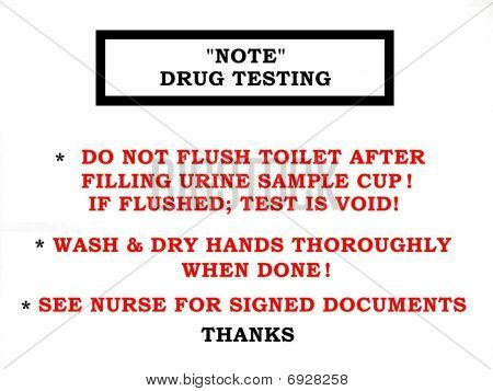 Drug Testing Note Sign