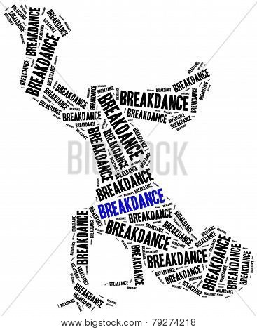 Breakdancing Concept. Word Cloud Illustration.