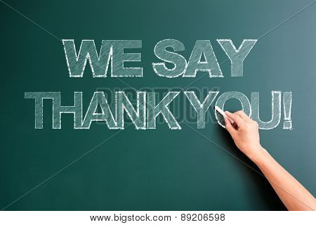 writing we say thank you on blackboard