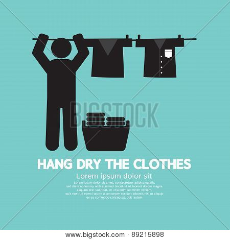 Hang The Clothes On A Clothesline.