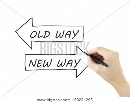 Old Way Or New Way Written By Man's Hand