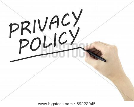 Privacy Policy Words Written By Man's Hand