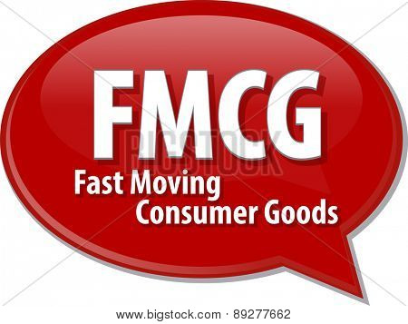 word speech bubble illustration of business acronym term FMCG Fast Moving Consumer Good vector