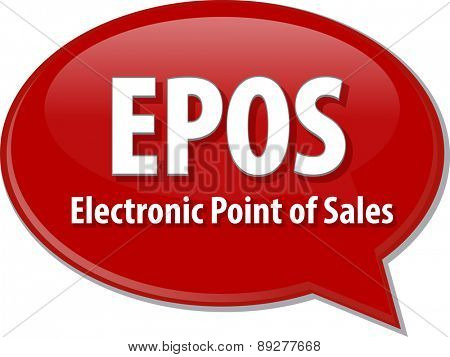word speech bubble illustration of business acronym term EPOS Electronic Point of Sales vector