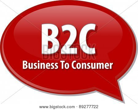 word speech bubble illustration of business acronym term B2C business to consumer vector