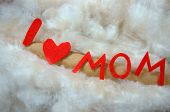 picture of i love you mom  - Happy mothers day i love you mom message idea from colorful fiber letter red heart on white cotton background abstract concept mother - JPG