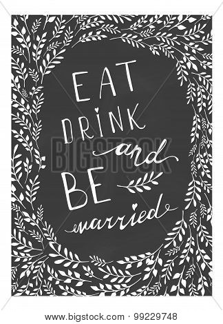 Poster wedding lettering Eat drink and be married.