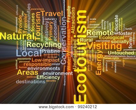 Background concept wordcloud illustration of ecotourism glowing light