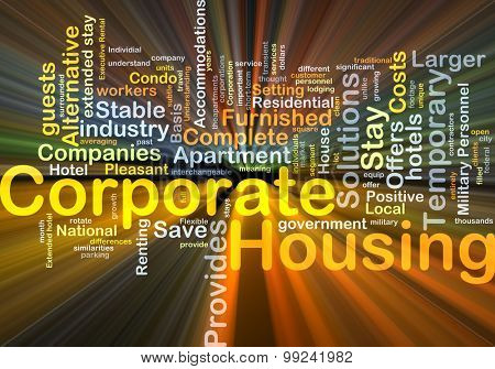 Background concept wordcloud illustration of corporate housing glowing light