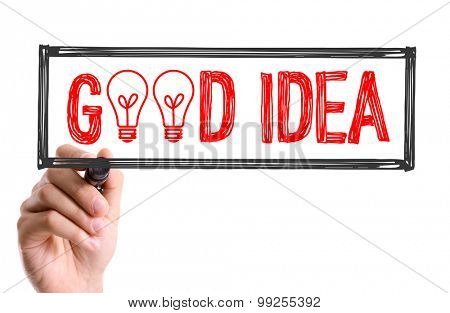 Hand with marker writing the word Good Idea