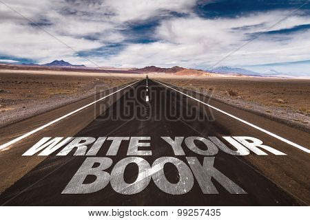Write Your Book written on desert road