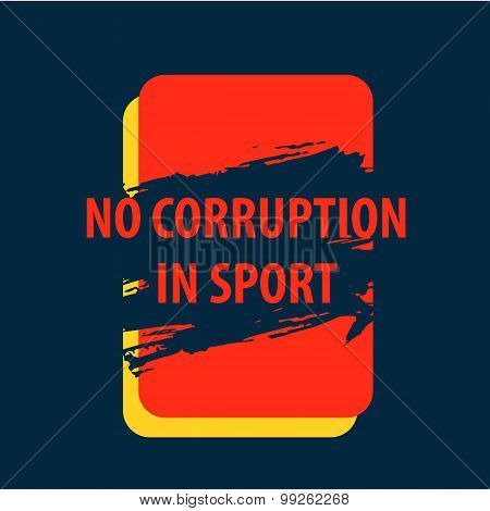 Vector poster. There is corruption in the sport, of bribery.