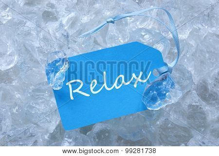 Label On Ice With Relax