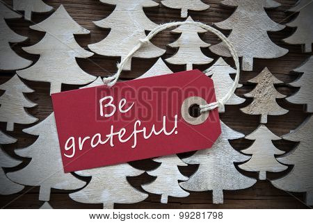 Red Christmas Label With Be Grateful