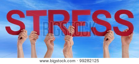 Many People Hands Holding Red Straight Word Stress Blue Sky