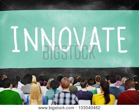 Innovate Innovation Ideas Inspiration Invention Concept