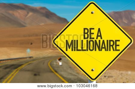 Be A Millionaire sign on desert road