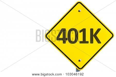 401K sign isolated on white background