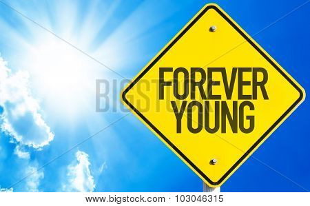 Forever Young sign with sky background