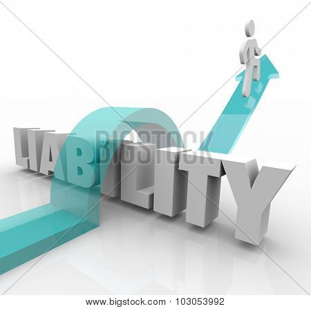 Liability word and arrow runner over the 3d letters to illustrate legal responsibility or trouble to avoid or overcome