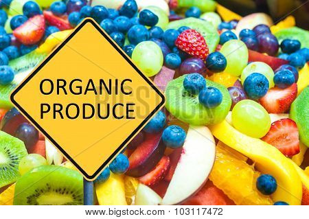Yellow Roadsign With Message Organic Produce