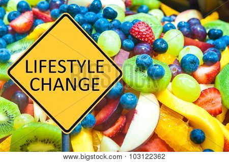 Yellow Roadsign With Message Lifestyle Change