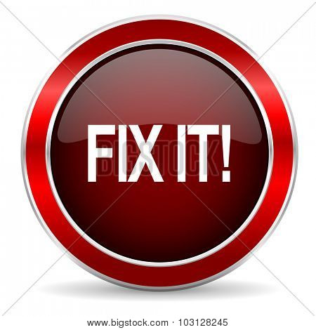 fix it red circle glossy web icon, round button with metallic border