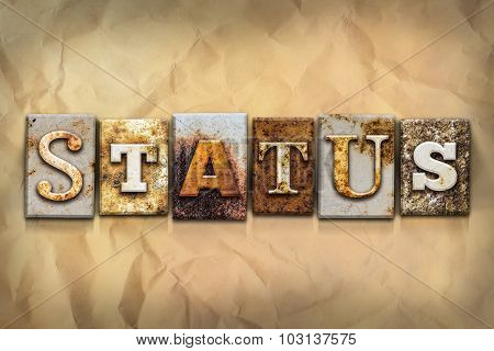 Status Concept Rusted Metal Type