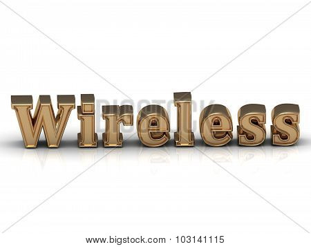 Wireless- Inscription Of Bright Gold Letters On White