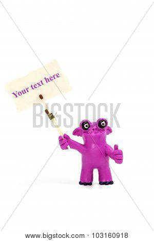 Plasticine Monster With A Poster