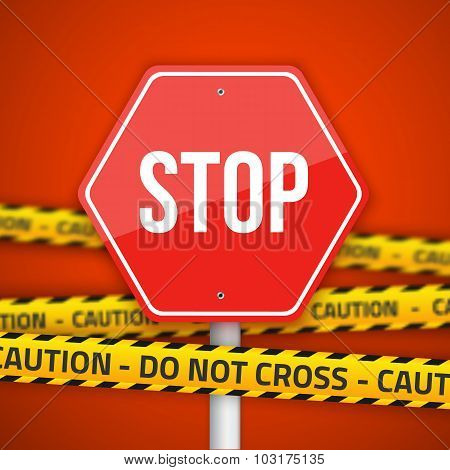 Vector Stop Road Sign with Yellow Caution Do Not Cross Police Li
