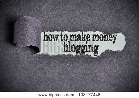 How To Make Money Blogging Word Under Torn Black Sugar Paper