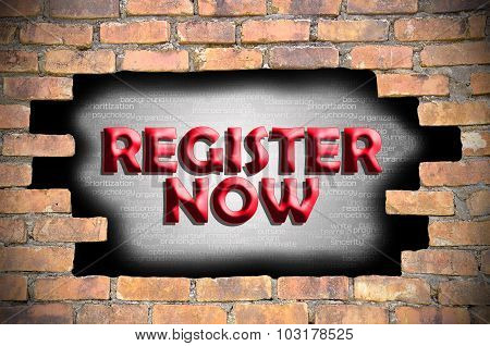 Register Now In The Hole Of Brick Wall