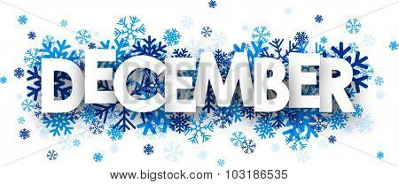 December sign with snowflakes. Vector illustration.