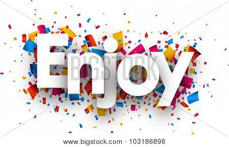 Enjoy with colour confetti. Vector paper illustration.