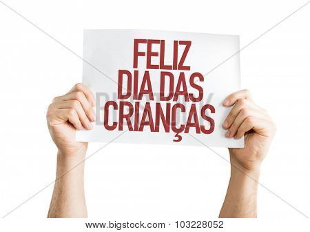 Happy Childrens Day (in Portuguese) placard isolated on white