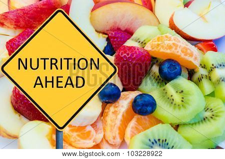 Yellow Roadsign With Message Nutrition Ahead