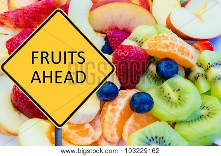 Yellow Roadsign With Message Fruits Ahead