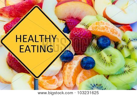 Yellow Roadsign With Message Healthy Eating