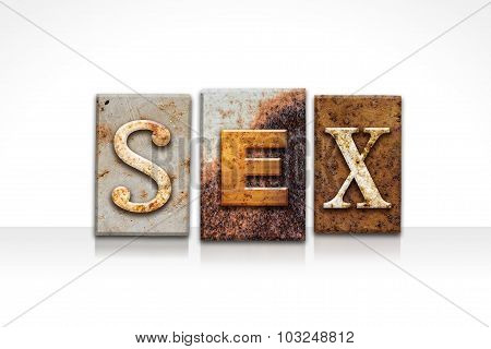 Sex Letterpress Concept Isolated On White