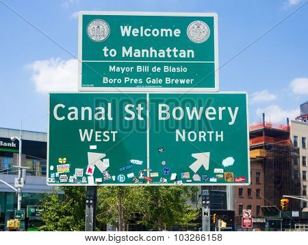 NEW YORK,USA - AUGUST 15,2015 : Welcome to Manhattan sign next to Chinatown in New York City
