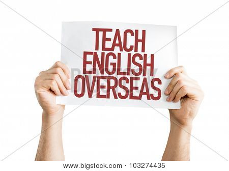 Teach English Overseas placard isolated on white