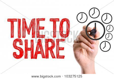 Hand with marker writing: Time To Share