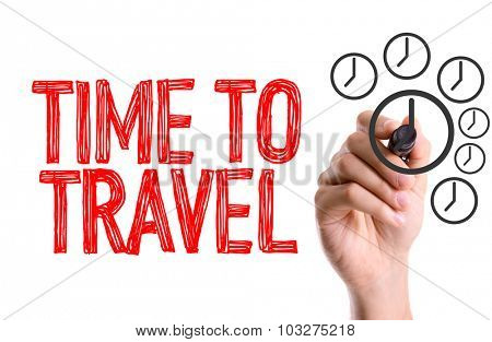 Hand with marker writing: Time To Travel