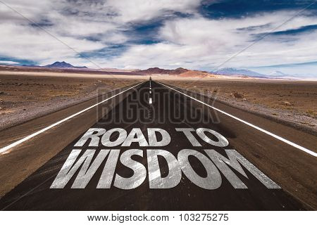 Road to Wisdom written on desert road