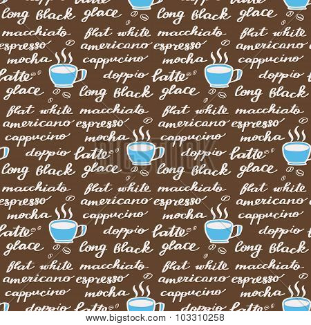 Coffee menu. Seamless pattern with hand-drawn cartoon names of different coffee drinks. Doodle drawi